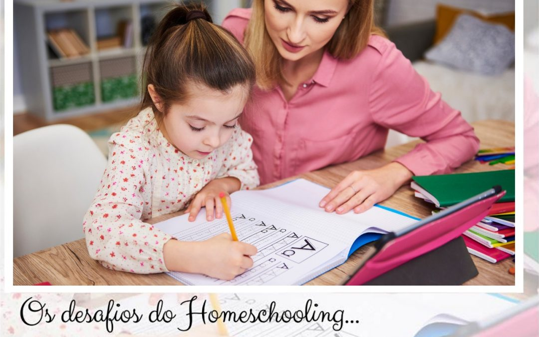 Os desafios do Homeschooling